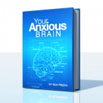 Your Anxious Brain