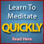 Learn to Meditate Quickly