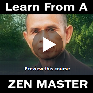 Learn from a Zen Master